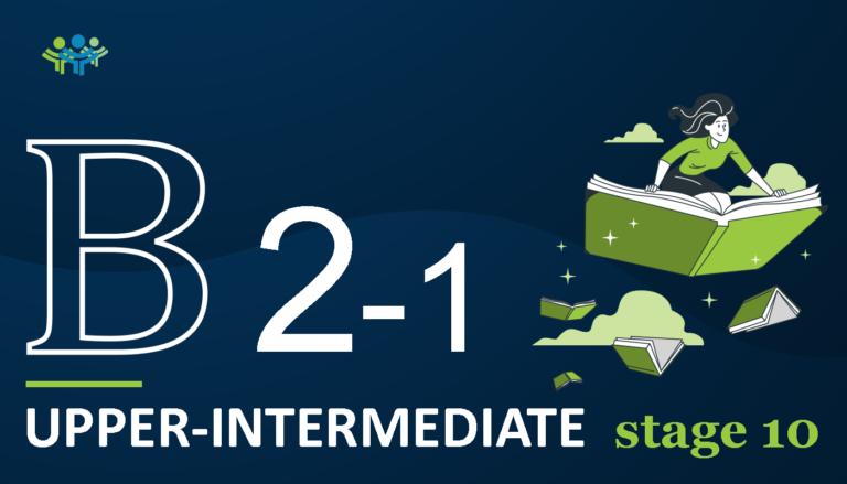 B 2-1 upper-intermediate stage 10