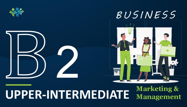 B 2 upper-intermediate business marketing
