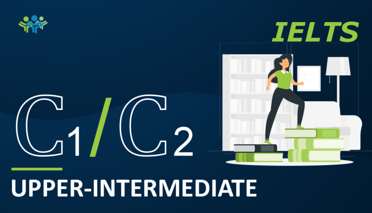 C1C2 upper-intermediate IELTS